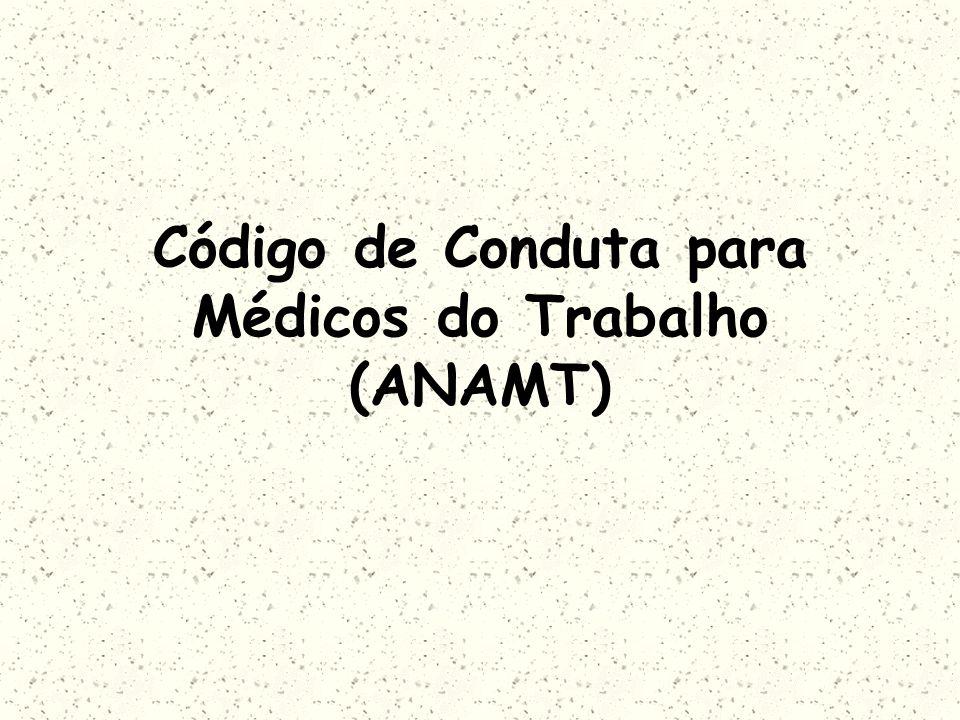 Código de Conduta para Médicos do Trabalho (ANAMT)