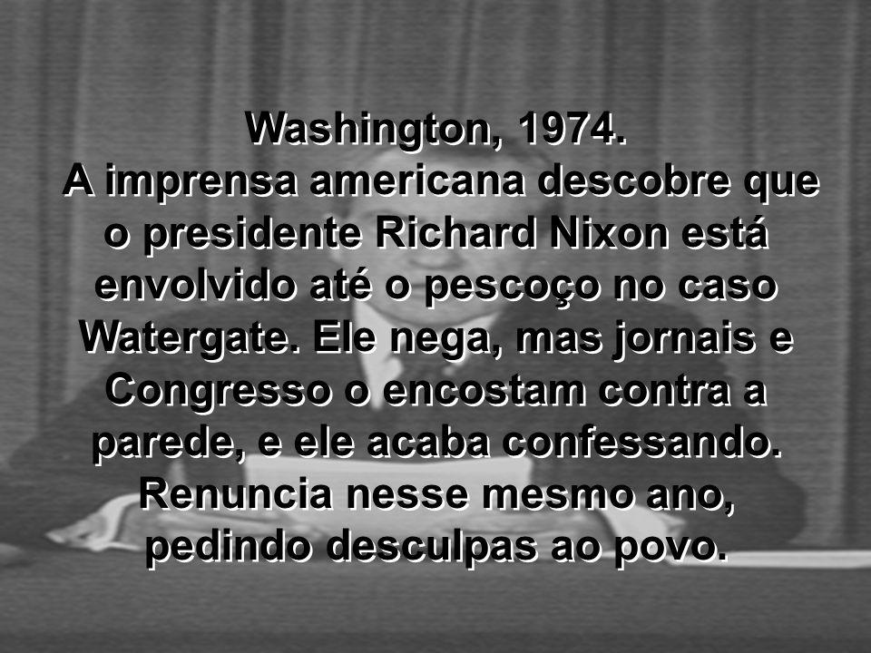 Washington, 1974. A imprensa americana descobre que o presidente Richard Nixon está envolvido até o pescoço no caso Watergate. Ele nega, mas jornais e