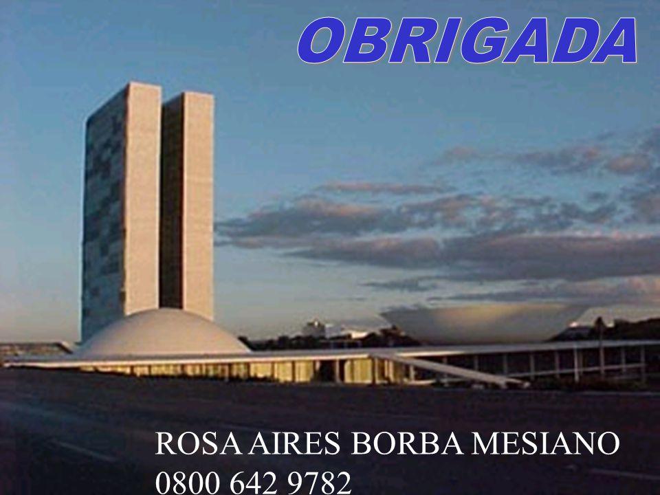 Agência Nacional de Vigilância Sanitária www.anvisa.gov.br ROSA AIRES BORBA MESIANO 0800 642 9782