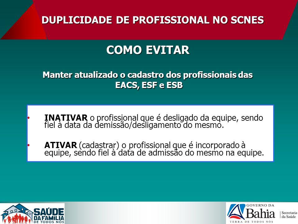 MONITORAMENTO DE DUPLICIDADE DE PROFISSIONAL NO SCNES PASSO A PASSO 6.
