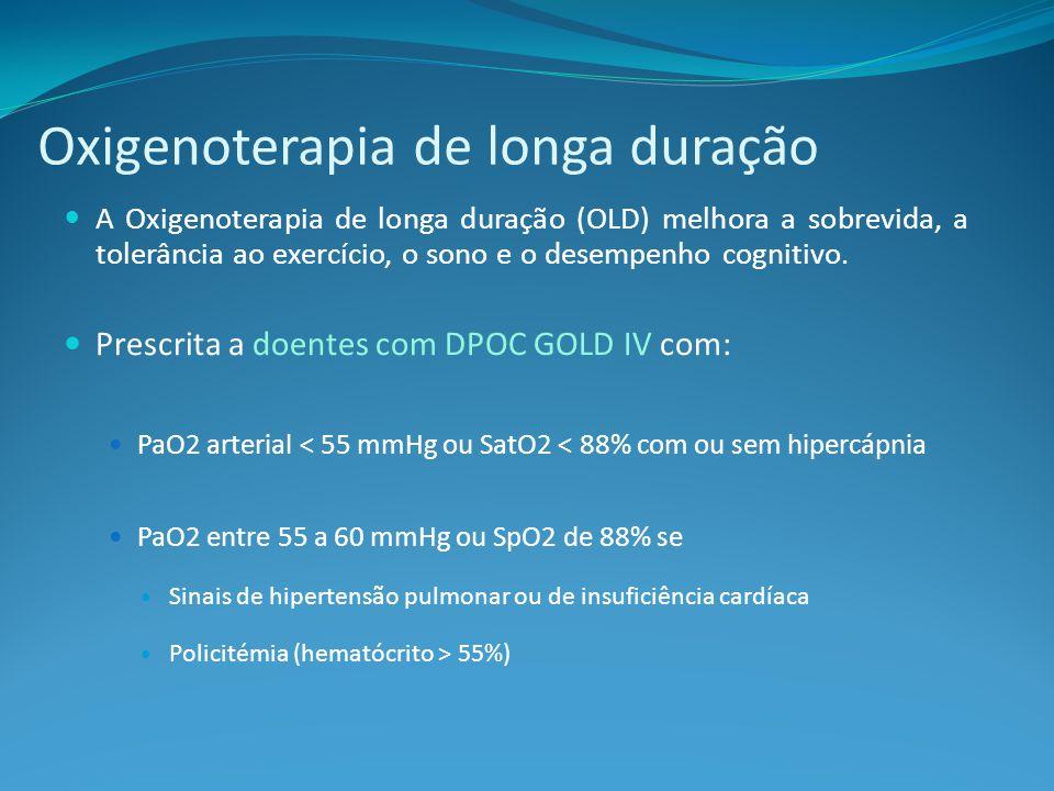 Oxigenoterapia de longa duração A Oxigenoterapia de longa duração (OLD) melhora a sobrevida, a tolerância ao exercício, o sono e o desempenho cognitivo.