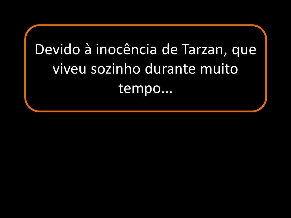 COISAS DE TARZAN AUTOMÁTICO