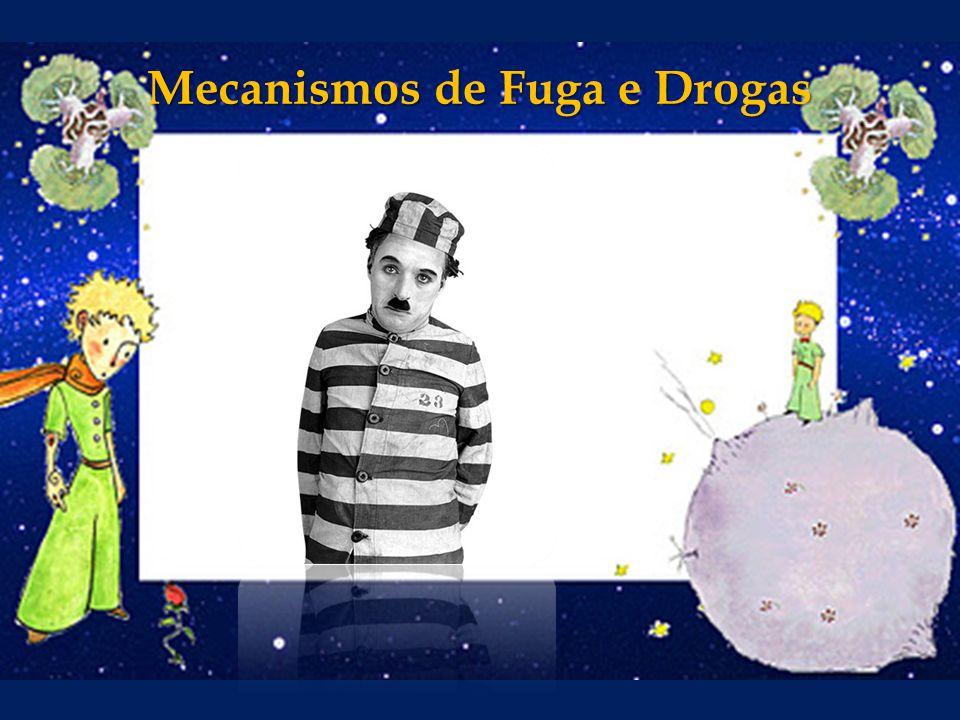 Mecanismos de Fuga e Drogas