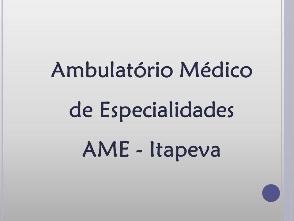 Ambulatório Médico de Especialidades AME - Itapeva