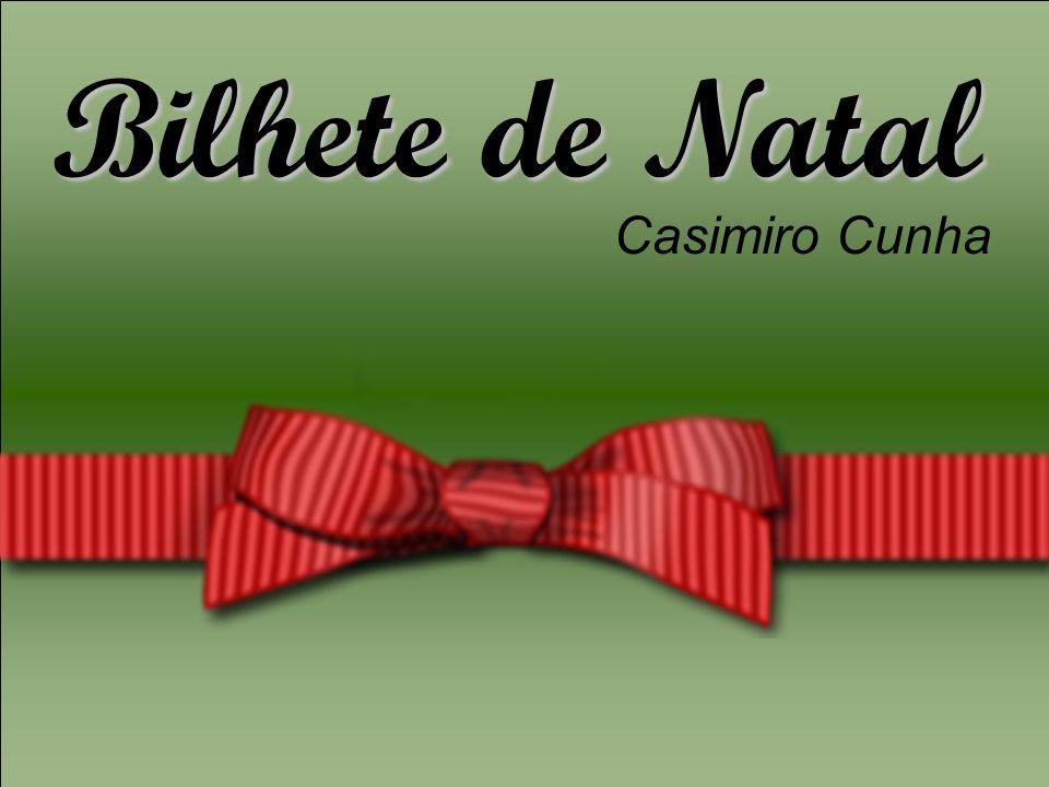 Bilhete deNatal Bilhete de Natal Casimiro Cunha