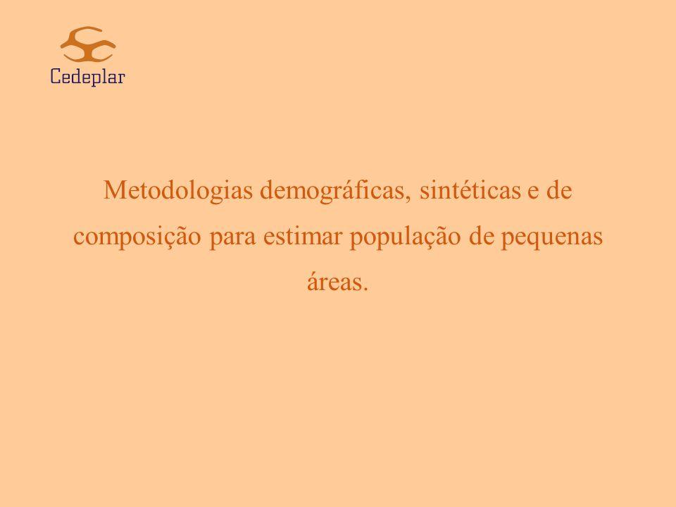 O propósito dessa apresentação é revisar algumas metodologias demográficas, sintéticas e de composição, utilizadas para estimar parâmetros de pequenas áreas.