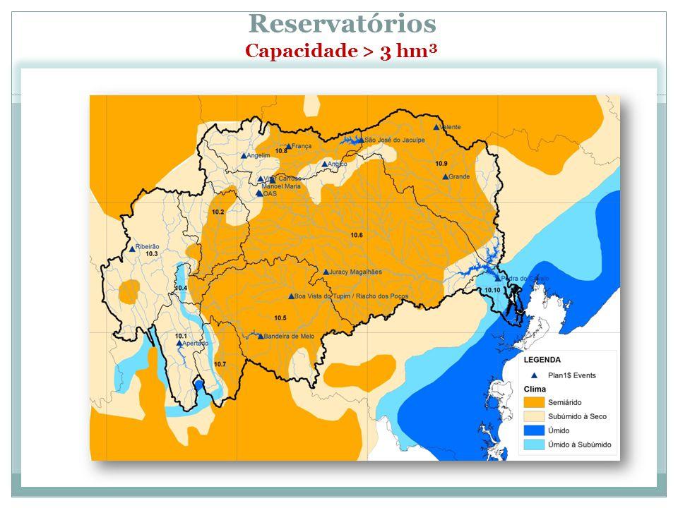 Reservatórios Capacidade > 3 hm³