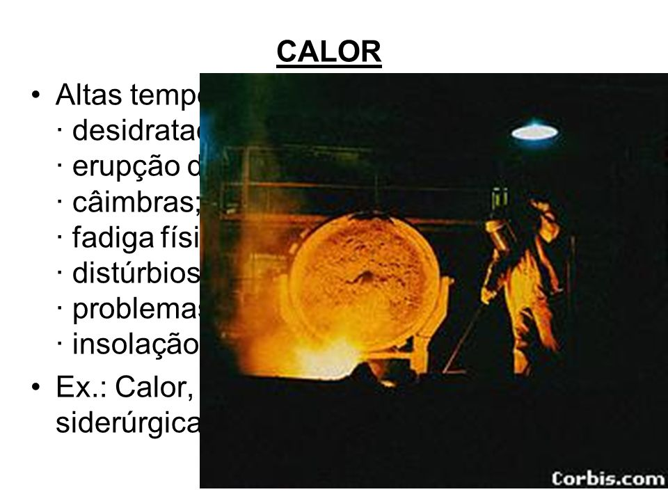 Riscos Físicos 5 - Temperaturas extremas –FRIO –CALOR