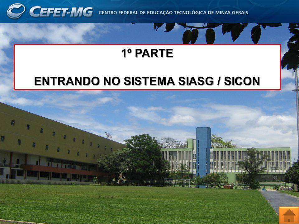 1º PARTE ENTRANDO NO SISTEMA SIASG / SICON