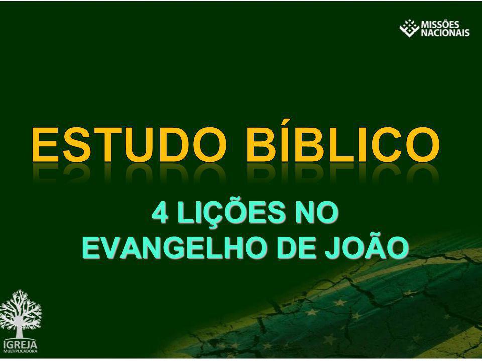 4 LIÇÕES NO EVANGELHO DE JOÃO