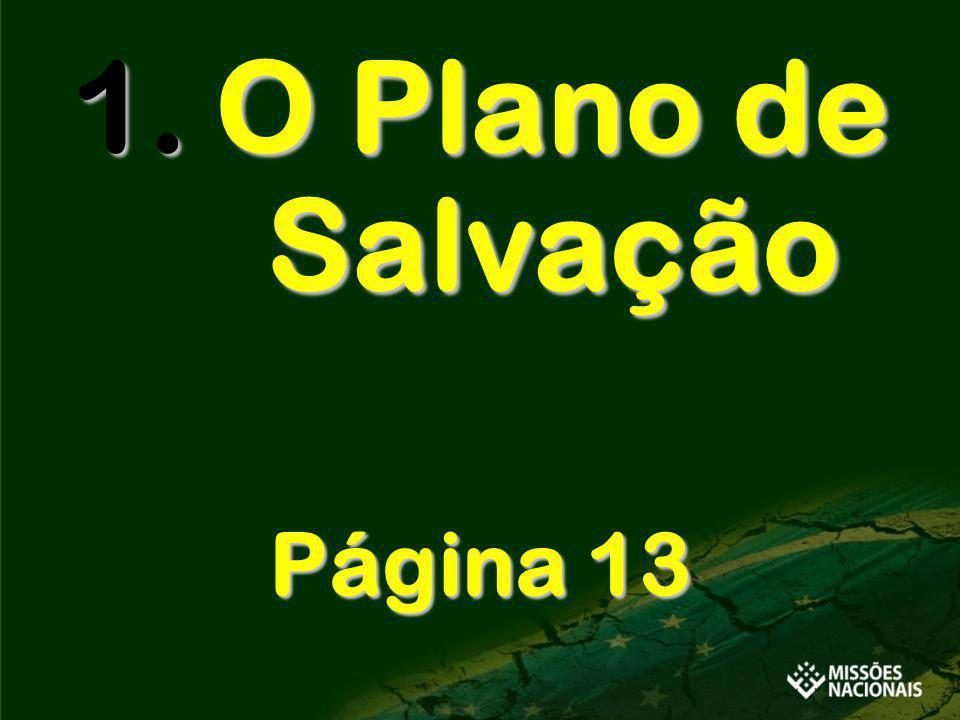 1.O Plano de Salvação Página 13