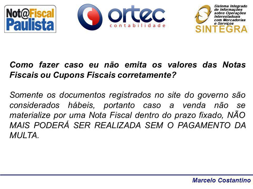 Marcelo Costantino Como fazer caso eu não emita os valores das Notas Fiscais ou Cupons Fiscais corretamente? Somente os documentos registrados no site