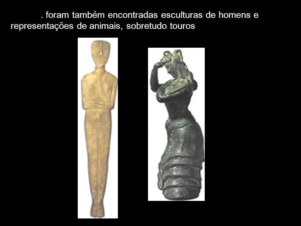 . foram também encontradas esculturas de homens e representações de animais, sobretudo touros