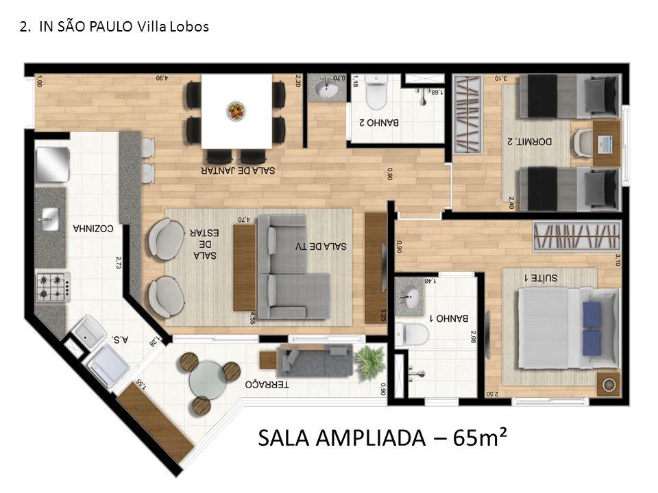 2. IN SÃO PAULO Villa Lobos SALA AMPLIADA – 65m²
