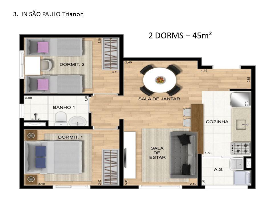 3. IN SÃO PAULO Trianon 2 DORMS – 45m²