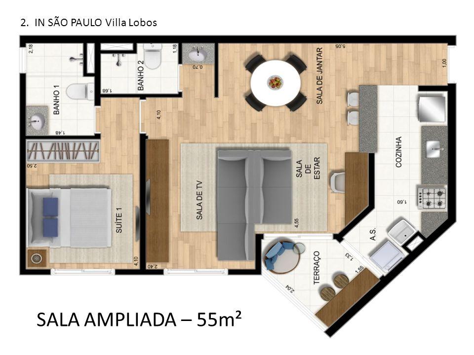SALA AMPLIADA – 55m² 2. IN SÃO PAULO Villa Lobos