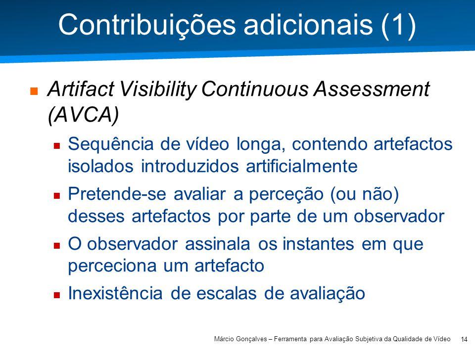 Academia ISCTE – Arquitectura de Computadores Contribuições adicionais (1) Artifact Visibility Continuous Assessment (AVCA) Sequência de vídeo longa,