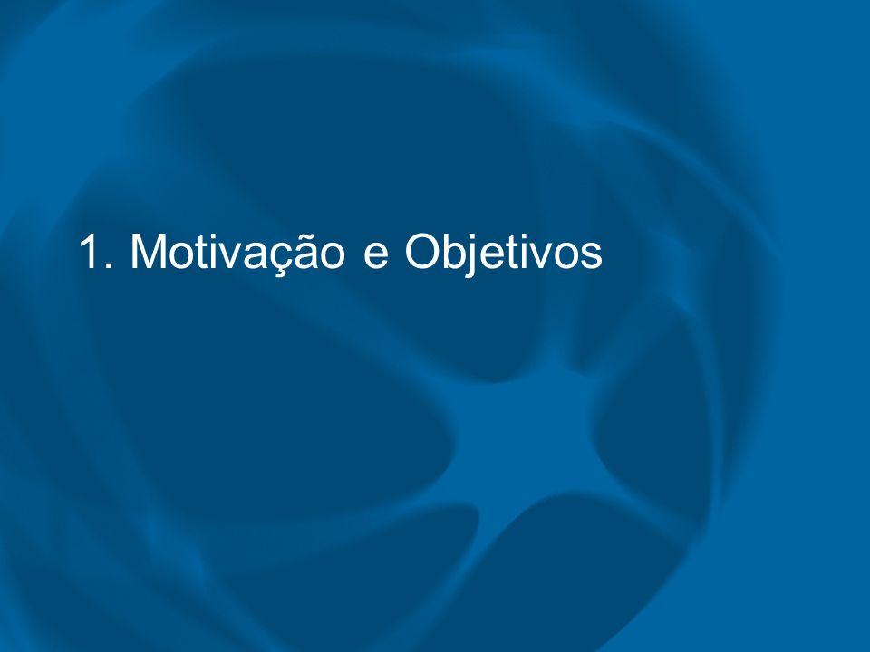 1. Motivação e Objetivos