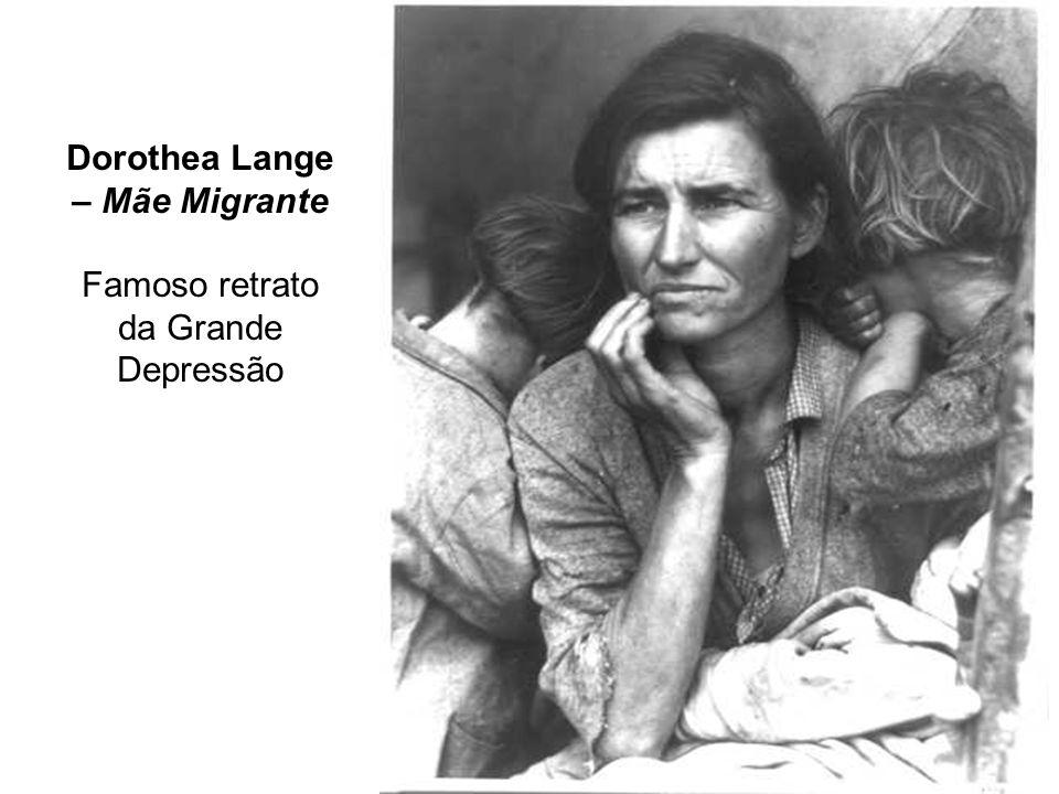 Dorothea Lange – Mãe Migrante Famoso retrato da Grande Depressão