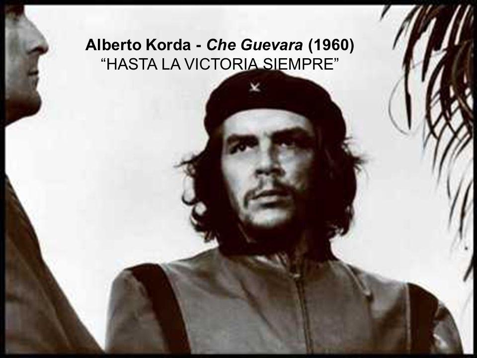 Alberto Korda - Che Guevara (1960) HASTA LA VICTORIA SIEMPRE