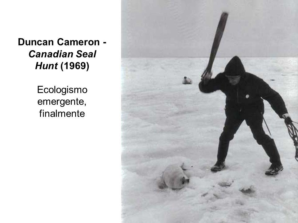 Duncan Cameron - Canadian Seal Hunt (1969) Ecologismo emergente, finalmente