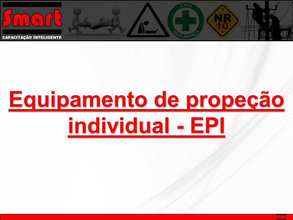 CAPACITAÇÃO INTELIGENTE Equipamento de propeção individual - EPI