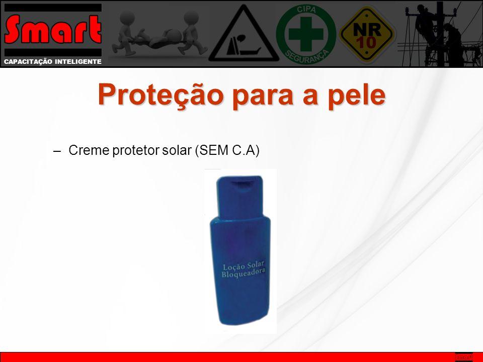 CAPACITAÇÃO INTELIGENTE Proteção para a pele –Creme protetor solar (SEM C.A)
