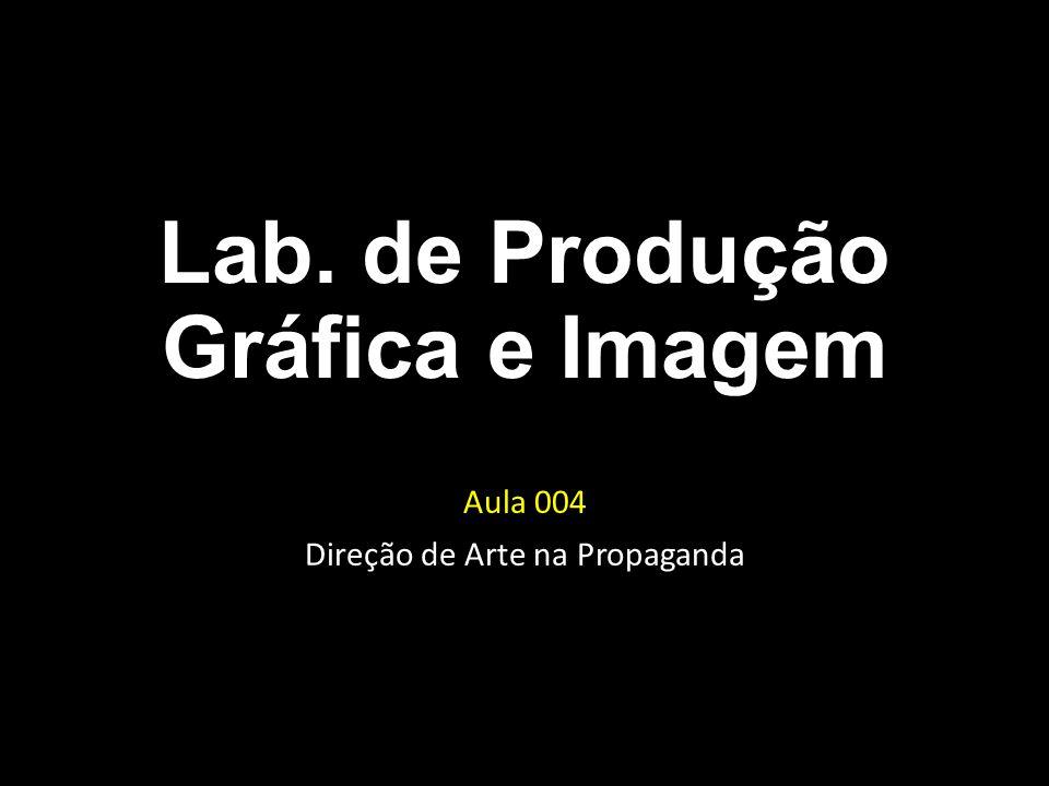 Aula 004 Direção de Arte na Propaganda