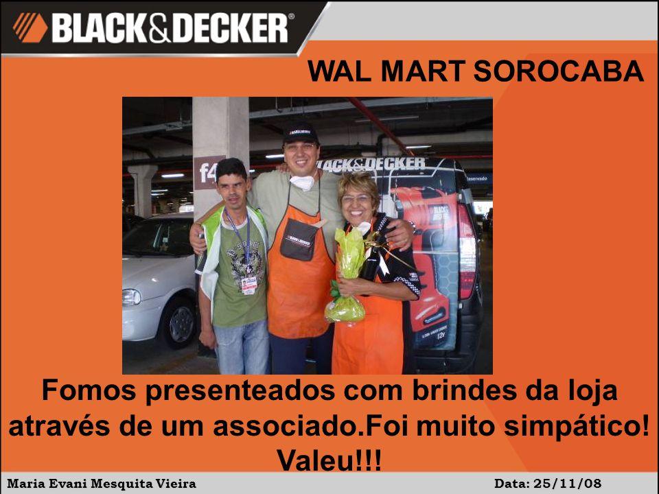 Maria Evani Mesquita Vieira Data: 25/11/08 Fomos presenteados com brindes da loja através de um associado.Foi muito simpático.