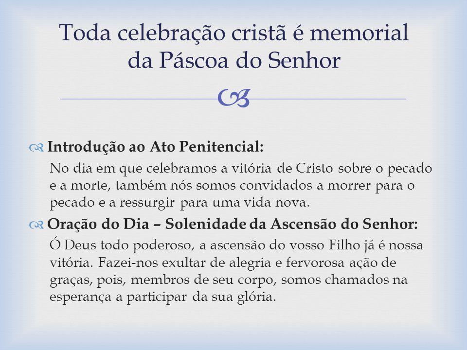 Introdução ao Ato Penitencial: No dia em que celebramos a vitória de Cristo sobre o pecado e a morte, também nós somos convidados a morrer para o peca