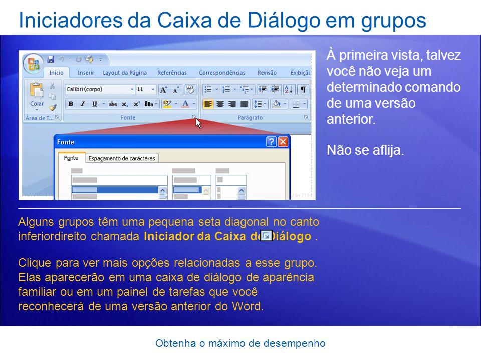 Obtenha o máximo de desempenho Iniciadores da Caixa de Diálogo em grupos À primeira vista, talvez você não veja um determinado comando de uma versão a