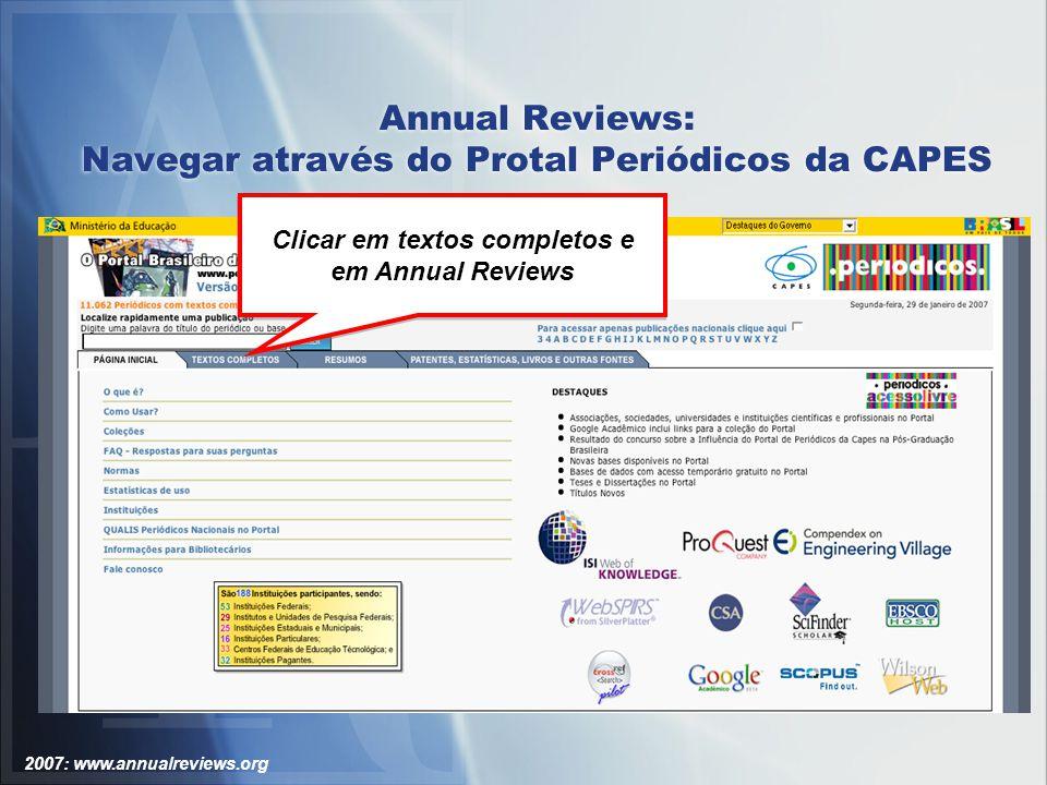 2007: www.annualreviews.org Annual Reviews: Acessando Literatura Citada Medline ® - resultado da busca.