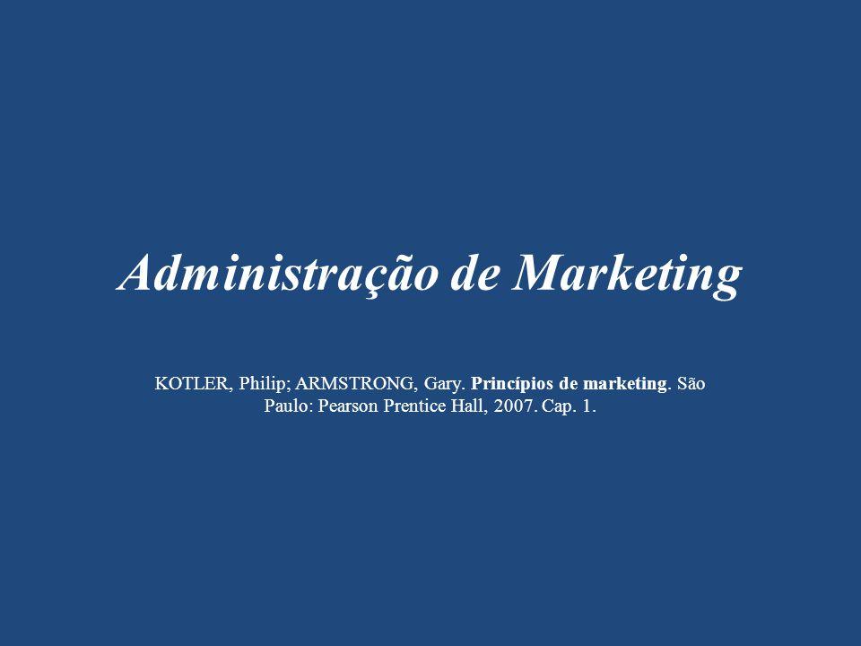 Depois de compreender o consumidor e o mercado, elabora-se uma estratégia de marketing orientada para o cliente.