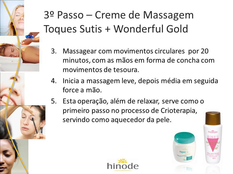 3.Massagear com movimentos circulares por 20 minutos, com as mãos em forma de concha com movimentos de tesoura. 4.Inicia a massagem leve, depois média