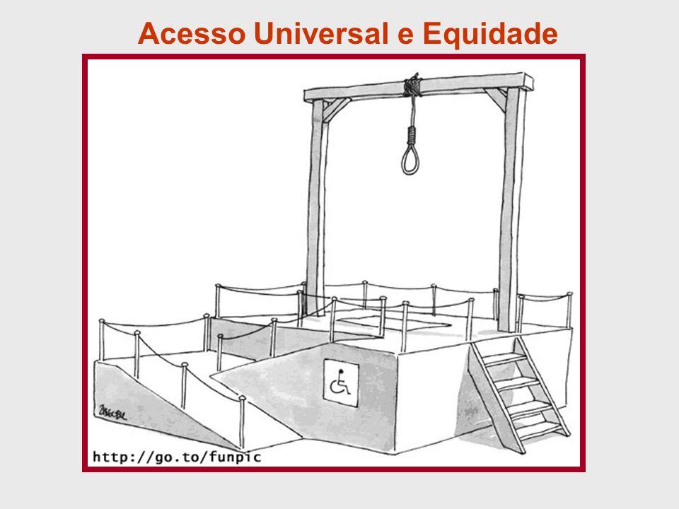Acesso Universal e Equidade