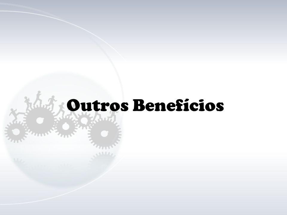 Outros Benefícios