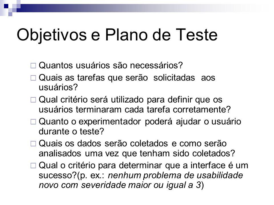 Objetivos e Plano de Teste Quantos usuários são necessários.