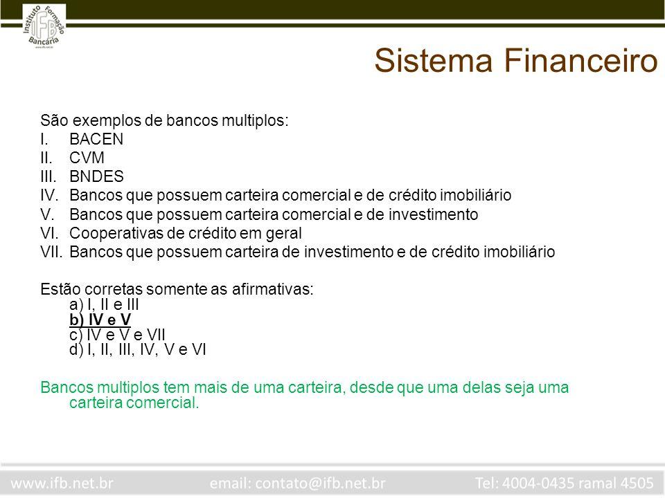 Princípios de investimento Um cliente pede ao seu gerente de banco uma opção de investimento que lhe rende 20 pontos percentuais acima da taxa SELIC.