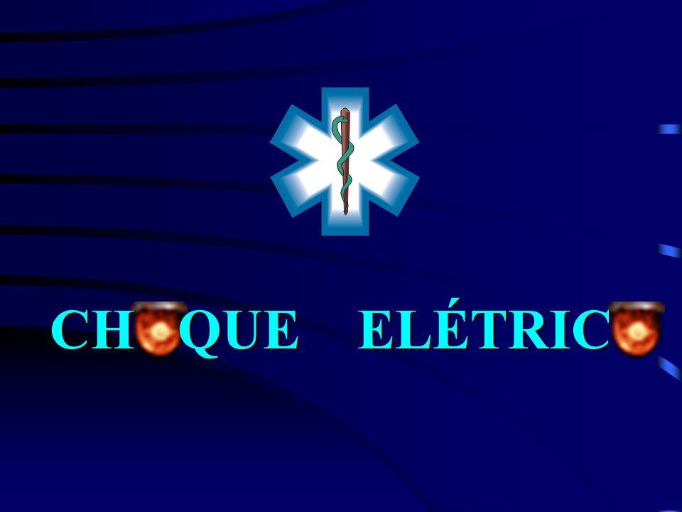 CH QUE ELÉTRIC Acidente causado pelo contato com corrente de alta ou baixa tensão elétrica.