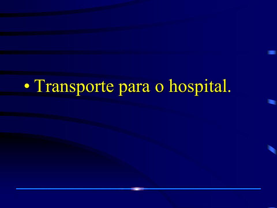 Transporte para o hospitalTransporte para o hospital.