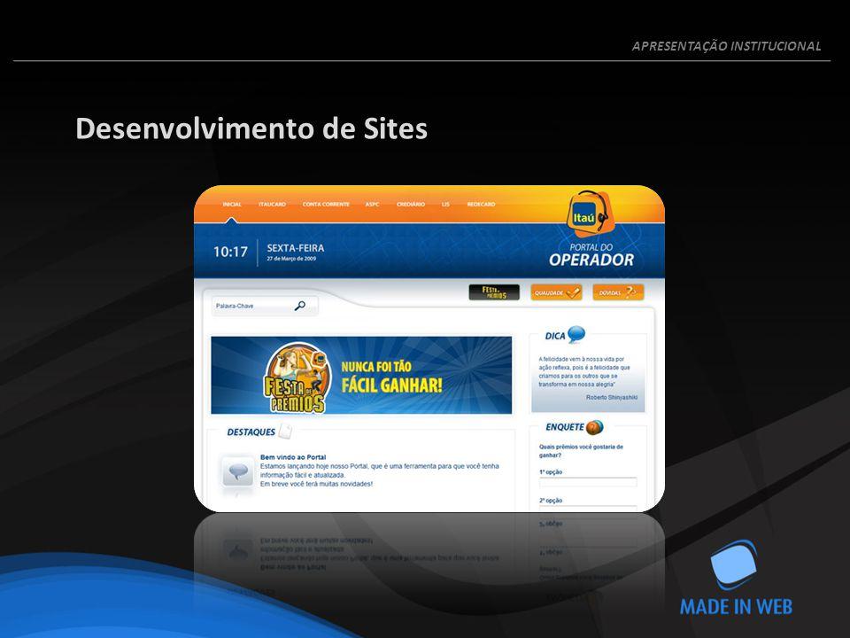 Desenvolvimento de Sites APRESENTAÇÃO INSTITUCIONAL