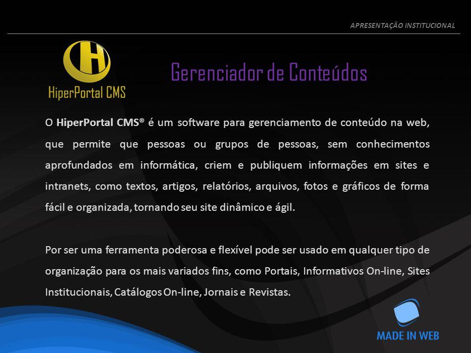 O HiperPortal CMS® é um software para gerenciamento de conteúdo na web, que permite que pessoas ou grupos de pessoas, sem conhecimentos aprofundados em informática, criem e publiquem informações em sites e intranets, como textos, artigos, relatórios, arquivos, fotos e gráficos de forma fácil e organizada, tornando seu site dinâmico e ágil.