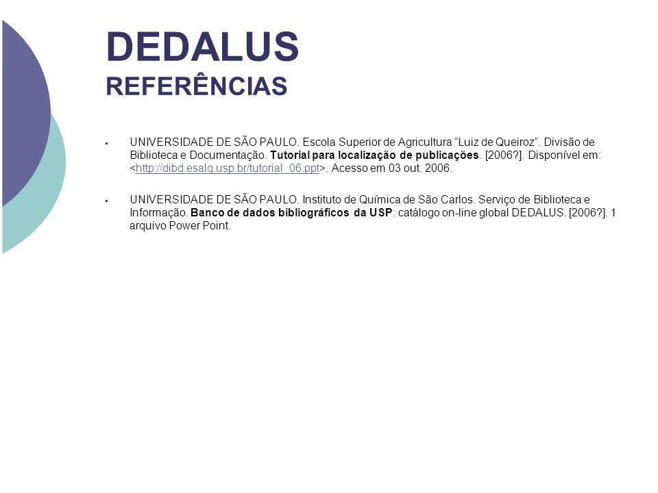 DEDALUS REFERÊNCIAS UNIVERSIDADE DE SÃO PAULO. Escola Superior de Agricultura Luiz de Queiroz. Divisão de Biblioteca e Documentação. Tutorial para loc