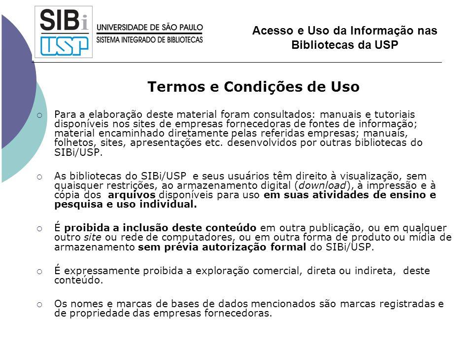 Termos e Condições de Uso Para a elaboração deste material foram consultados: manuais e tutoriais disponíveis nos sites de empresas fornecedoras de fo