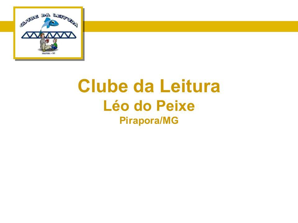 Clube da Leitura Léo do Peixe Pirapora/MG