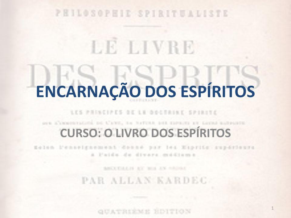 PLURALIDADE DAS EXISTÊNCIAS CAPÍTULO IV – Da pluralidade das existências CAPÍTULO V – Considerações sobre a pluralidade das existências.