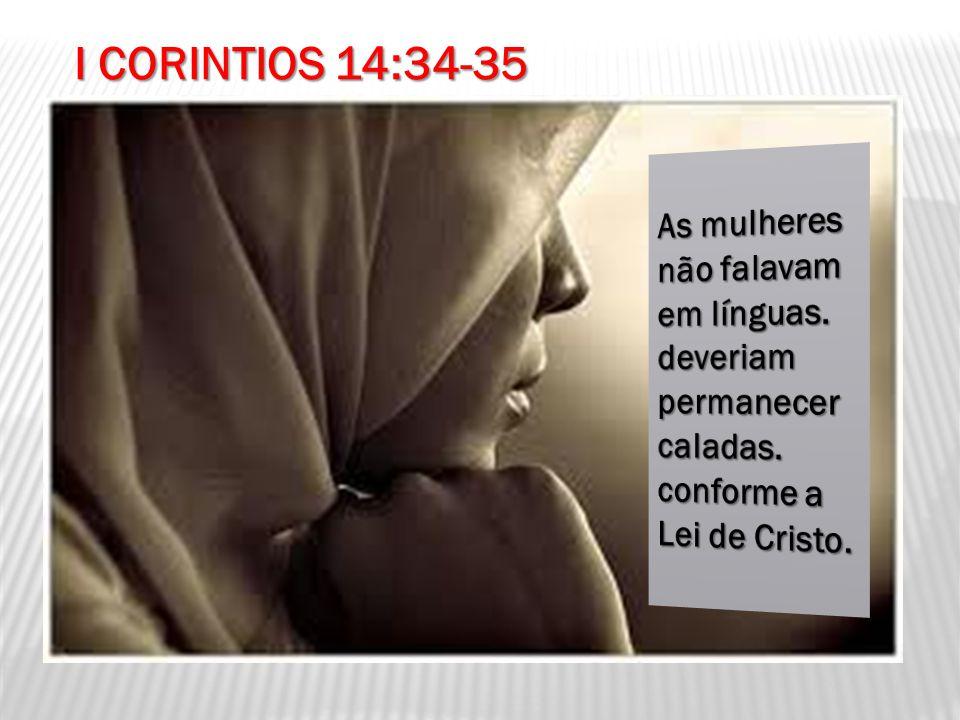 I CORINTIOS 14:34-35
