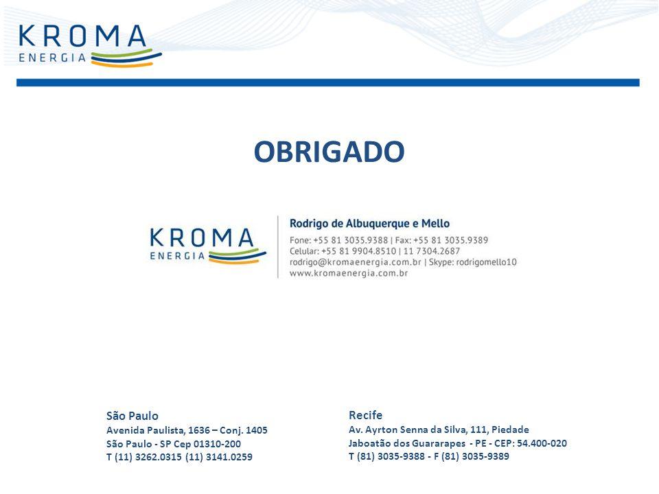 OBRIGADO São Paulo Avenida Paulista, 1636 – Conj. 1405 São Paulo - SP Cep 01310-200 T (11) 3262.0315 (11) 3141.0259 Recife Av. Ayrton Senna da Silva,