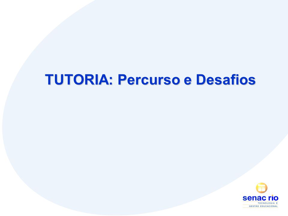 TUTORIA: Percurso e Desafios