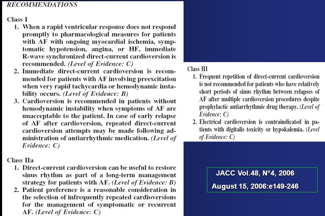 JACC Vol.48, N°4, 2006 JACC Vol.48, N°4, 2006 August 15, 2006:e149-246 August 15, 2006:e149-246